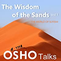 The Wisdom of the Sands, Vol. 1: Talks on Sufism