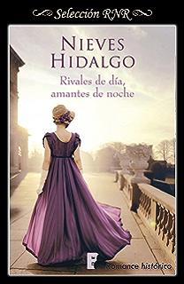 Rivales de día, amantes de noche (Un romance en Londres 1) (Spanish