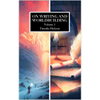 On Writing and Worldbuilding: Volume I (English Edition)
