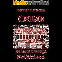 CRIME BOOK: TOP 20 MOST CORRUPT POLITICIANS IN THE WORLD …