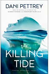The Killing Tide (Coastal Guardians Book #1) Kindle Edition