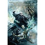 The Curious Case of the Clockwork Man (2) (A Burton & Swinburne Adventure)