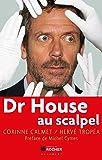 Dr House au scalpel