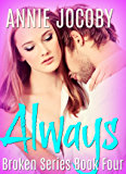 Always: Broken Series Book Four