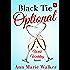 Black Tie Optional: A Wild Wedding Novel (Wild Wedding Series)