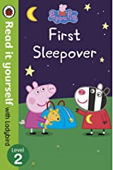 Peppa Pig: First Sleepover - Read It Yourself with Ladybird Level 2 Hardcover