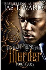 Murder (The Shadow-Keepers Series Book 4) Kindle Edition