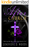 After Church: Walking Worthy.After the Benediction! (The Greatest Love Series Book 2)