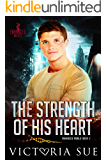 The Strength of His Heart (Enhanced World Book 5)