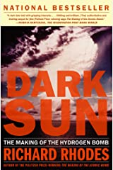 Dark Sun: The Making Of The Hydrogen Bomb Kindle Edition