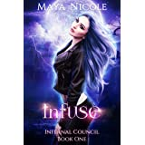 Infuse: A Paranormal Romance (Infernal Council Book 1)