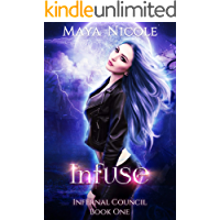Infuse - A Reverse Harem Paranormal Romance: Infernal Council Book 1