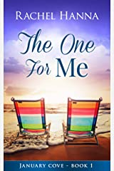 The One For Me (January Cove Book 1) Kindle Edition