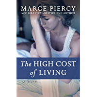The High Cost of Living: A Novel (English Edition)