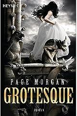 Grotesque: Roman (German Edition) Kindle Edition