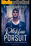 Reckless Pursuit: Three Last Chance Romances