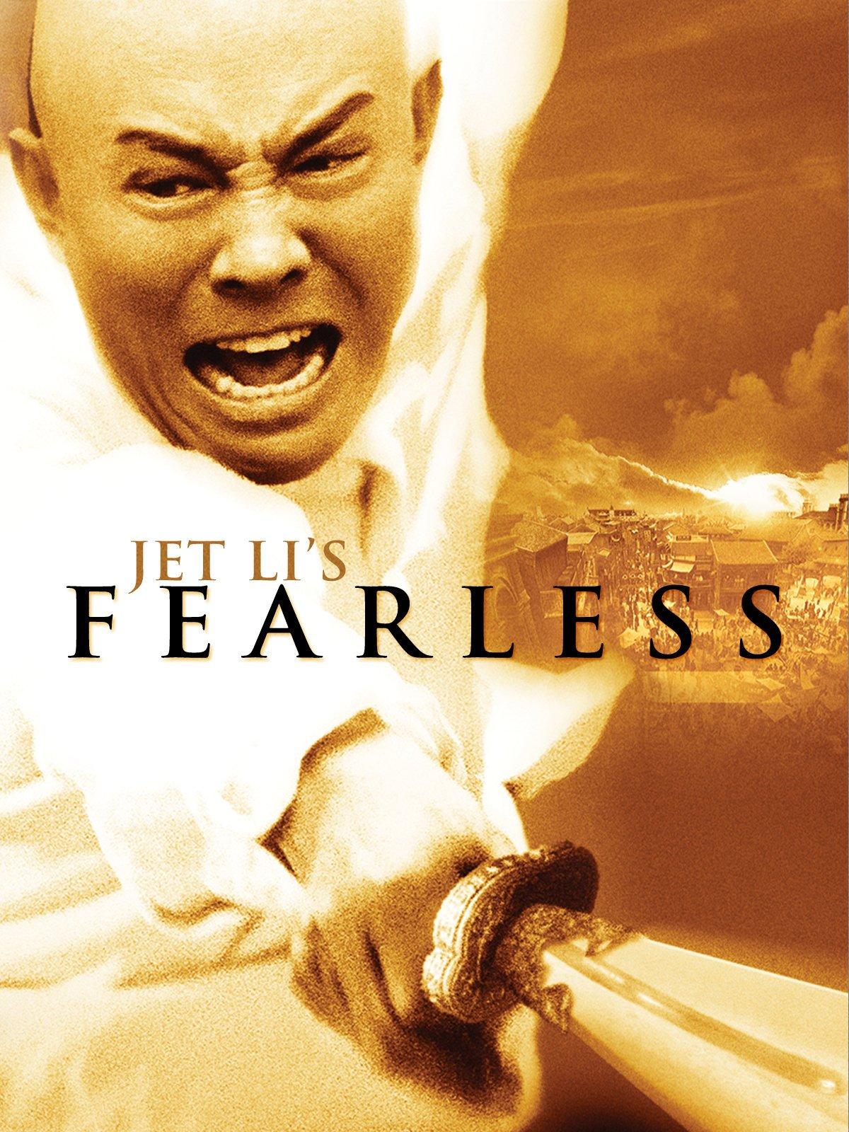 Jet Li's Fearless by