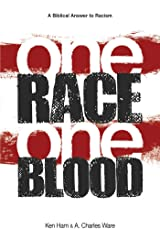 One Race One Blood Paperback