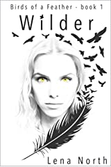 Wilder (Birds of a Feather Book 1) Kindle Edition