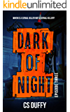 Dark of Night Episode Three (Glasgow Kiss Book 3)