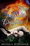 Fire of Stars and Dragons (Stars and Souls Book 1)