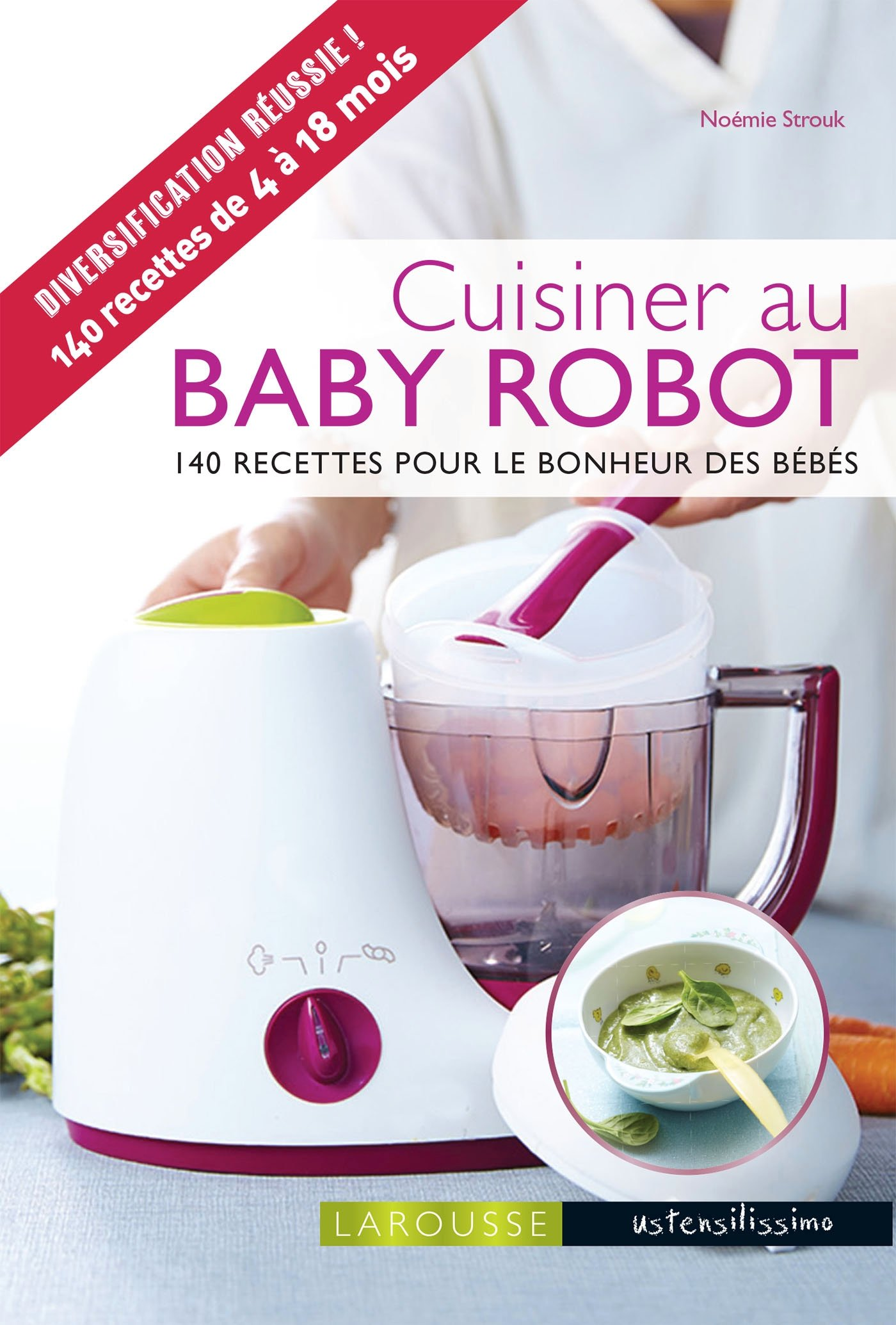 Cuisiner Au Baby Robot Amazon Ca Noemie Strouk Books