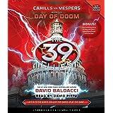 Day of Doom (The 39 Clues: Cahills vs. Vespers, Book 6) (6)