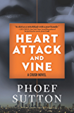 Heart Attack and Vine: A Crush Mystery (Crush Mysteries)
