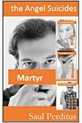 The Angel Suicides - Martyr Kindle Edition