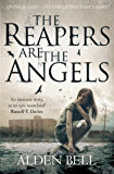 The Reapers are the Angels: Reapers 1