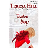 Twelve Days (The McRaes Series, Book 1 - Sam & Rachel): A Small Town Christmas Romance