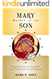 Mary, Mother of the Son
