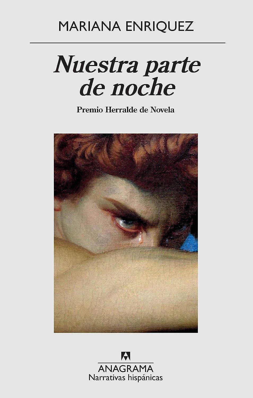 Nuestra parte de noche (Narrativas hispánicas nº 636) eBook ...