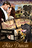 The Miner's Daughter (The Dream Maker Series, Book 3)