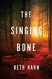 The Singing Bone: A Novel