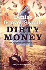 Dirty Money: Neely Kate Mystery #3 Kindle Edition