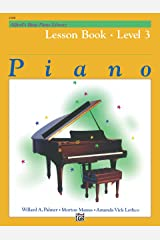 Alfred's Basic Piano Library - Lesson 3: Learn to Play with this Esteemed Piano Method Kindle Edition