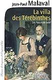 La Villa des Térébinthes -noces de soie- T2: Les noces de soie T2