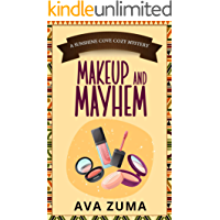Makeup and Mayhem (Sunshine Cove Cozy Mystery Book 1)
