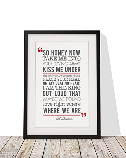 Amazon.com - Ed Sheeran Thinking Out Loud Song Lyrics Framed A4 ...