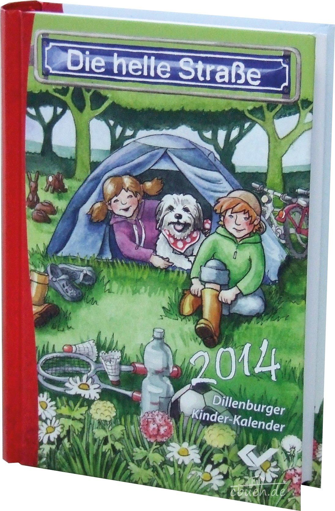 Die Helle Straße 2014: Dillenburger Kinder-Kalender