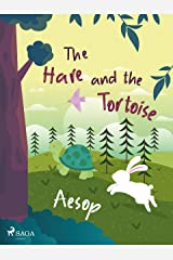 The Hare and the Tortoise Kindle Edition
