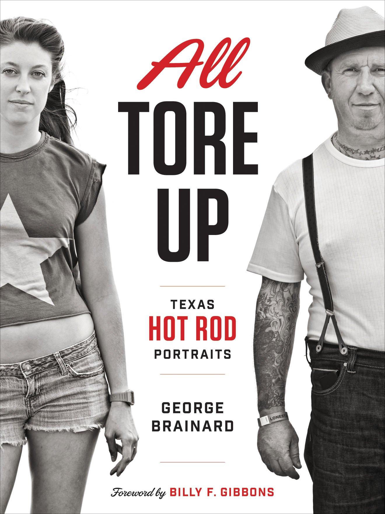 All Tore Up: Texas Hot Rod Portraits