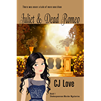 Juliet & Dead Romeo (Shakespearean Murder Mysteries Book 1) (English Edition)