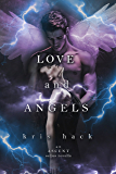Love and Angels (Ascent Series)