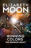 Winning Colors (Serrano Legacy Book 3)