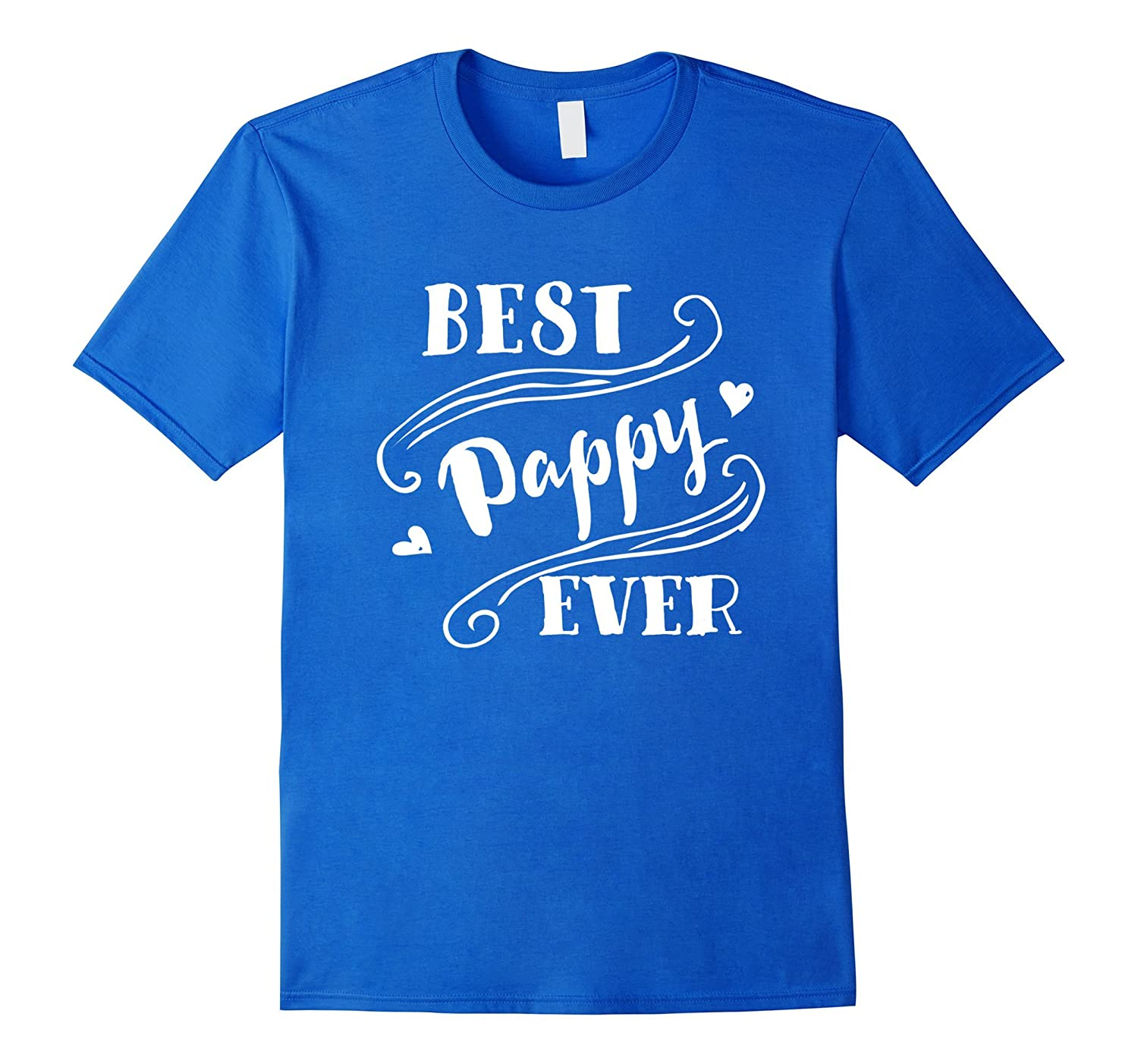 6b24173c Best Pappy Ever T Shirt For Father Dad Daddy-CL – Colamaga