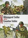 Hitlerjugend Soldier vs Canadian Soldier: Normandy 1944 (Combat)