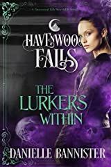 The Lurkers Within: (A Havenwood Falls Novella) Kindle Edition