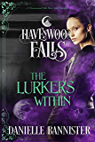 The Lurkers Within: (A Havenwood Falls Novella)